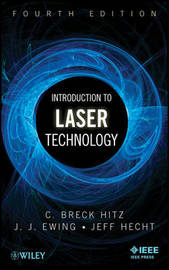 Introduction to Laser Technology by C.Breck Hitz