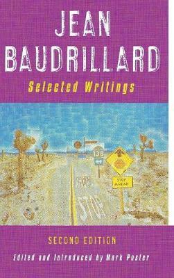Jean Baudrillard: Selected Writings by Jean Baudrillard