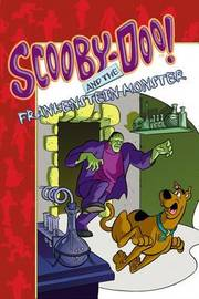 Scooby-Doo! and the Frankenstein Monster by James Gelsey