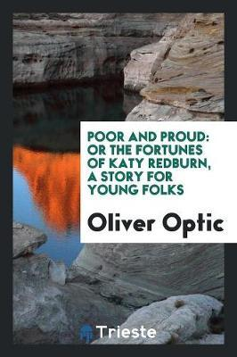 Poor and Proud by Oliver Optic image
