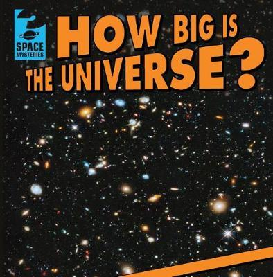 How Big Is the Universe? by Matt Jankowski