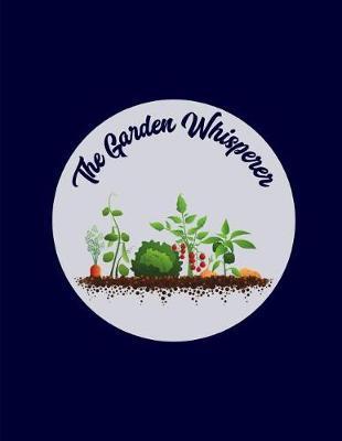The Garden Whisperer by Garden Planner
