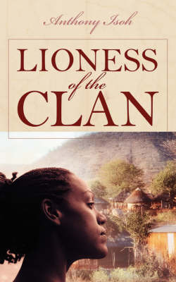 Lioness of the Clan by Anthony Isoh image
