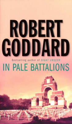 In Pale Battalions by Robert Goddard image