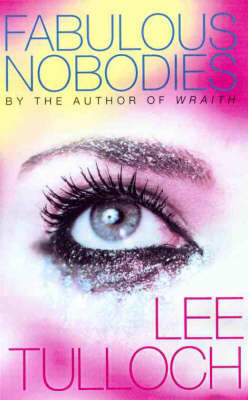 Fabulous Nobodies by Lee Tulloch image