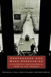 Propaganda and Mass Persuasion by Nicholas John Cull