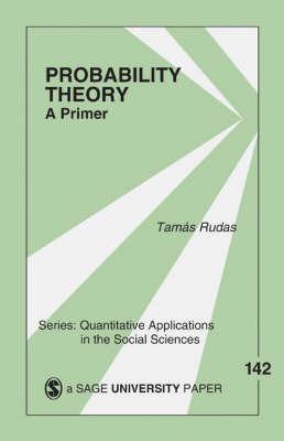 Probability Theory by Tamas Rudas