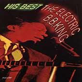 The Electric B.B. King - His Best by B.B. King