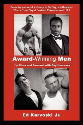 Award-Winning Men by Ed Karvoski