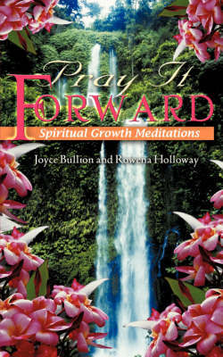 Pray It Forward by Joyce Bullion