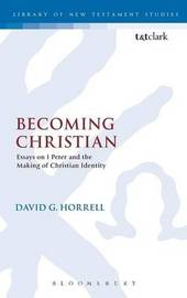 Becoming Christian by David G Horrell