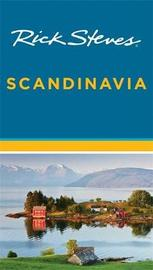 Rick Steves Scandinavia (Fourteenth Edition) by Rick Steves