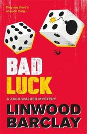 Bad Luck by Linwood Barclay