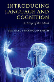 Introducing Language and Cognition by Michael Sharwood Smith image