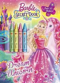 Dream Unicorn (Barbie and the Secret Door) by Mary Man-Kong