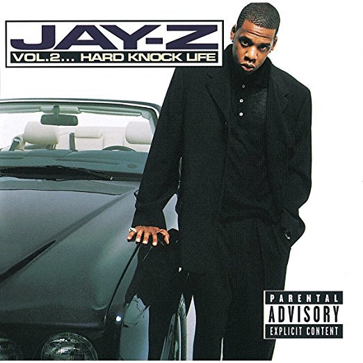 Vol.2 ... Hard Knock Life by Jay Z