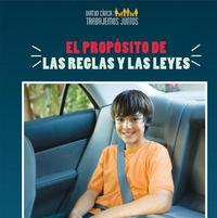 El Prop sito de Las Reglas y Las Leyes (the Purpose of Rules and Laws) by Joshua Turner image