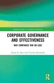 Corporate Governance and Effectiveness by Dipak R. Basu