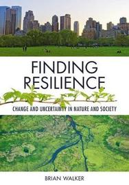 Finding Resilience by Brian Walker