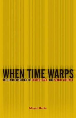 When Time Warps by Megan Burke