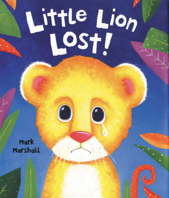 Little Lion Lost by Mark Marshall image