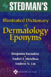 Stedman's Illustrated Dictionary of Dermatology Eponyms by Benjamin Barankin image