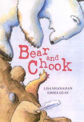 Bear and Chook by Lisa Shanahan image