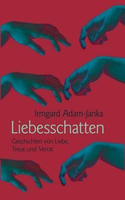 Liebesschatten by Irmgard Adam-Janka image