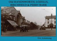 Old Handsworth, Lozells, Birchfield and Perry Barr by Eric Armstrong image