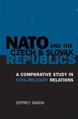 NATO and the Czech and Slovak Republics by Jeffrey Simon image