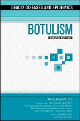 Botulism by Ed D Donald Emmeluth