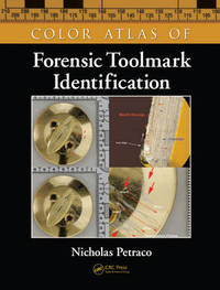 Color Atlas of Forensic Toolmark Identification by Nicholas Petraco image