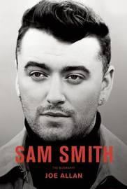 Sam Smith by Joe Allan