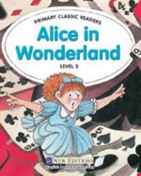 Alice in Wonderland: For Primary 3 by Jane Swan image