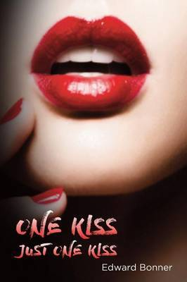 One Kiss by Edward V Bonner