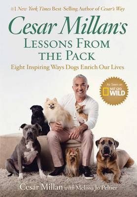Cesar Millan's Lessons From the Pack by Cesar Millan image