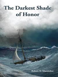 The Darkest Shade of Honor by Robert N Macomber image