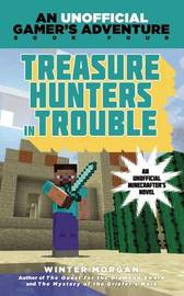 Treasure Hunters in Trouble by Winter Morgan