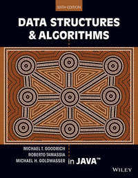 Data Structures and Algorithms in Java by Michael T. Goodrich