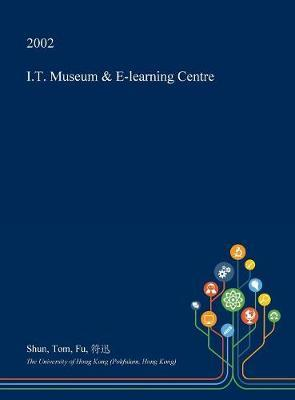 I.T. Museum & E-Learning Centre by Shun Tom Fu