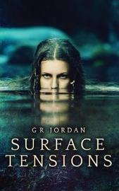 Surface Tensions by G R Jordan image