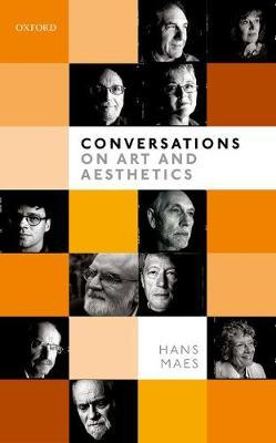 Conversations on Art and Aesthetics by Hans Maes