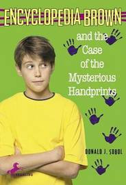 Encyclopedia Brown and the Case of the Mysterious Handprints by Donald J Sobol image