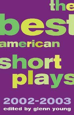 The Best American Short Plays 2002-2003 by GLENN YOUNG image