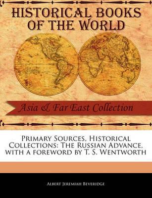 The Russian Advance by Albert Jeremiah Beveridge