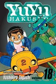 YuYu Hakusho, Vol. 18 by Yoshihiro Togashi