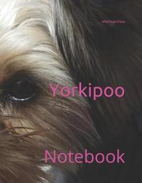 Yorkipoo by Wild Pages Press