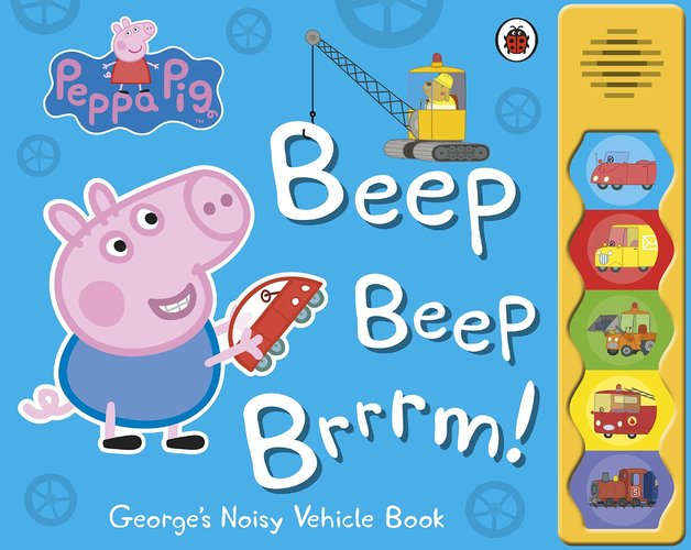 Peppa Pig: Beep Beep Brrrm! by Peppa Pig
