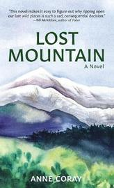 Lost Mountain by Anne Coray
