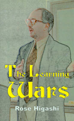 The Learning Wars by Rose Anna Higashi image